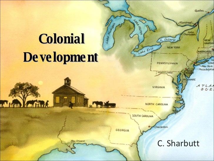 Colonial Development C. Sharbutt