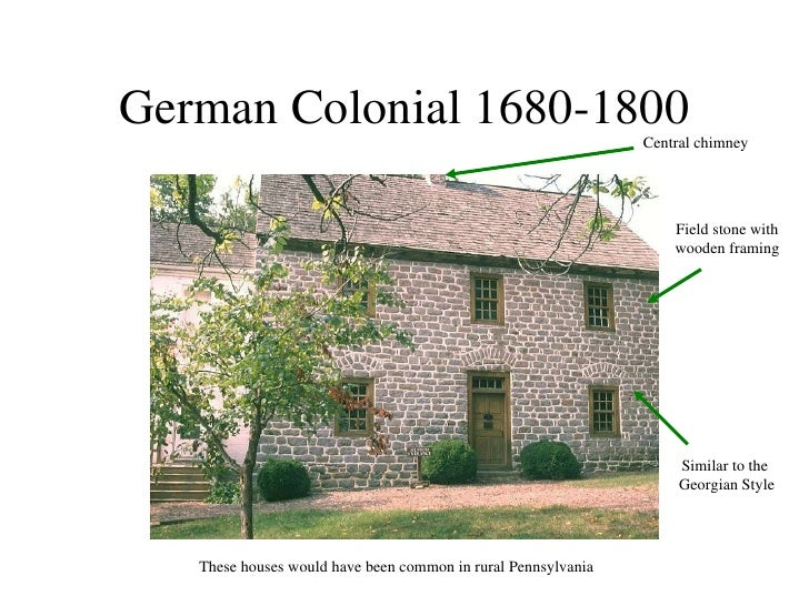 Colonial houses for German colonial house