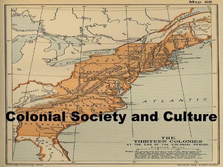 Colonial Society and Culture