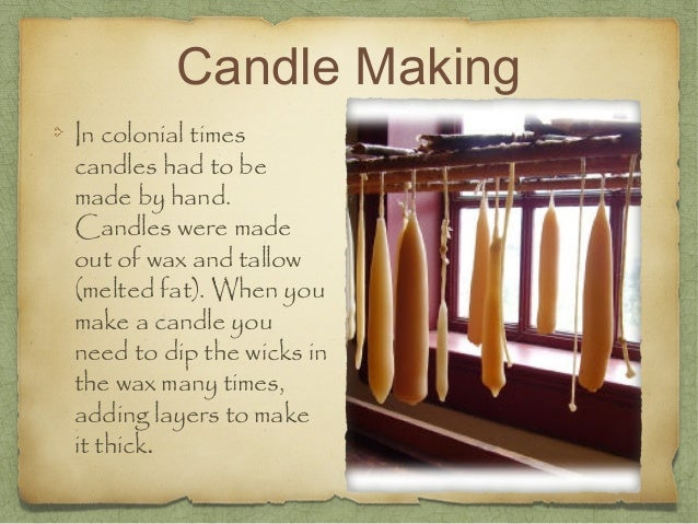 candle makingin colonial