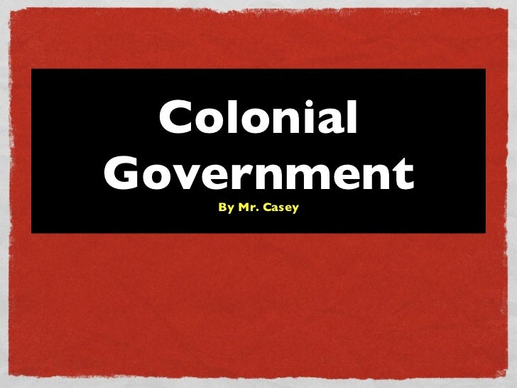 Colonial Government By Mr. Casey