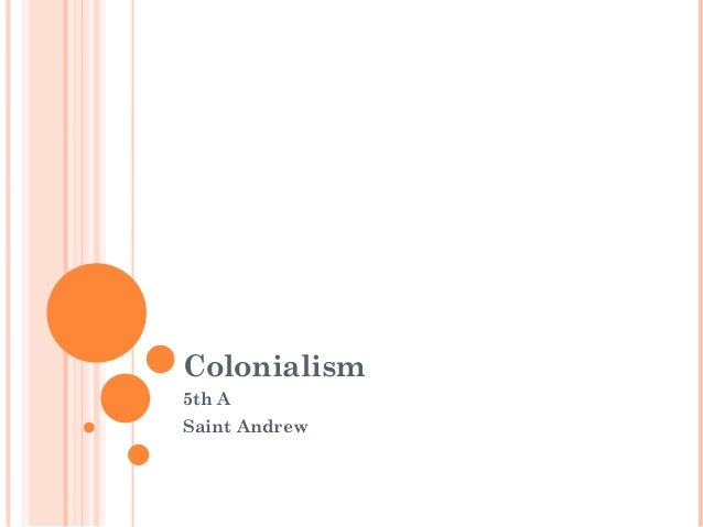 Colonialism 5th A Saint Andrew