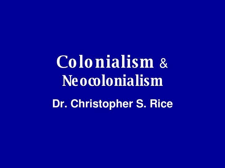 Colonialism & Neocolonialism