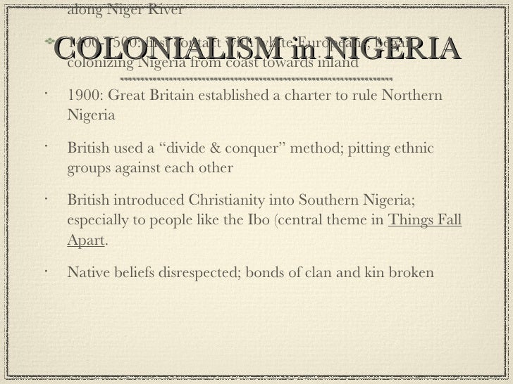 an analysis of the colonialism in nigeria Analysis media  world news  business news close literary zone poetry-down with colonialism  in 1930, he helped form the first trade union in nigeria and attended the international trade union conference of negro workers in hamburg, where he established a number of contacts he published articles and edited the negro worker, a journal.