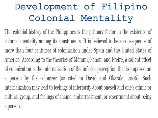 The Effects Of Colonial Mentality On The Filipino Culture