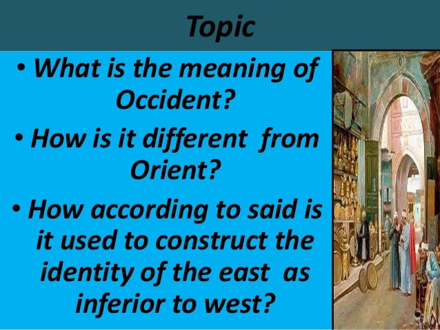 Edward said orientalism introduction text dating 2