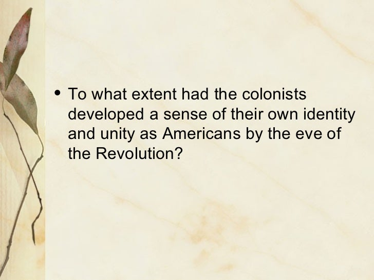 Dbq identity and unity colonies eve revolutionary war
