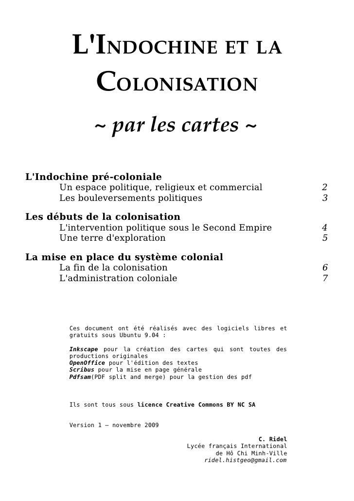 L'INDOCHINEETLA           COLONISATION               ~parlescartes~  L'Indochine pré-coloniale       Un espace poli...