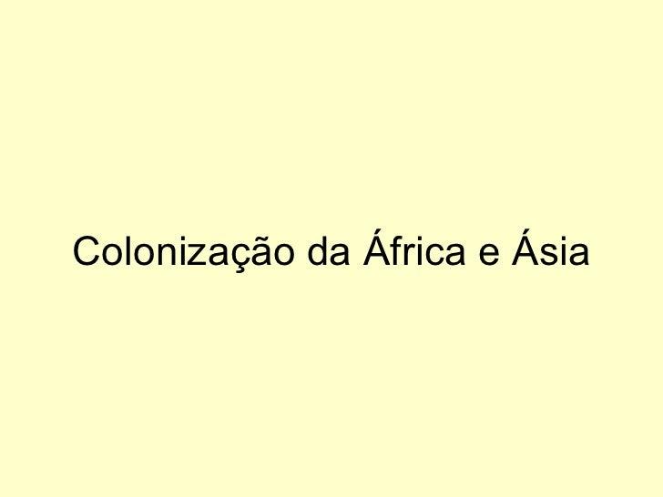 Colonização da África e Ásia