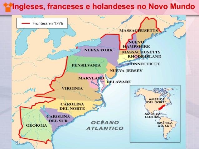 Coloniza 231 Ao Inglesa Francesa E Holandesa