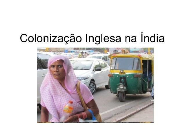 Colonização Inglesa na Índia