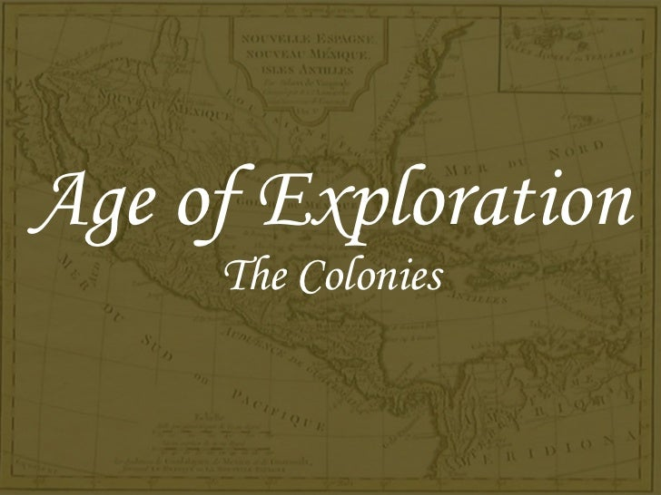 Age of Exploration The Colonies