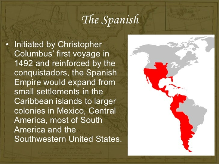 The history of spanish french and dutch conquests in the americas