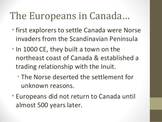 a history of colonization in canada End of the first colonizing effort in 1541 cartier led his third, and probably his last, expedition to the st lawrence a new headquarters was established at cap-rouge, a few miles upstream from stadacona.