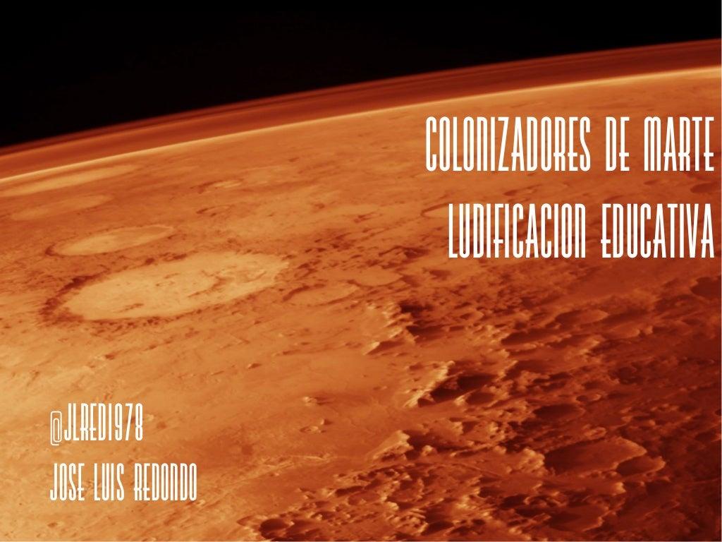 Colonizadores de Marte. #xpgamificada #EABE15