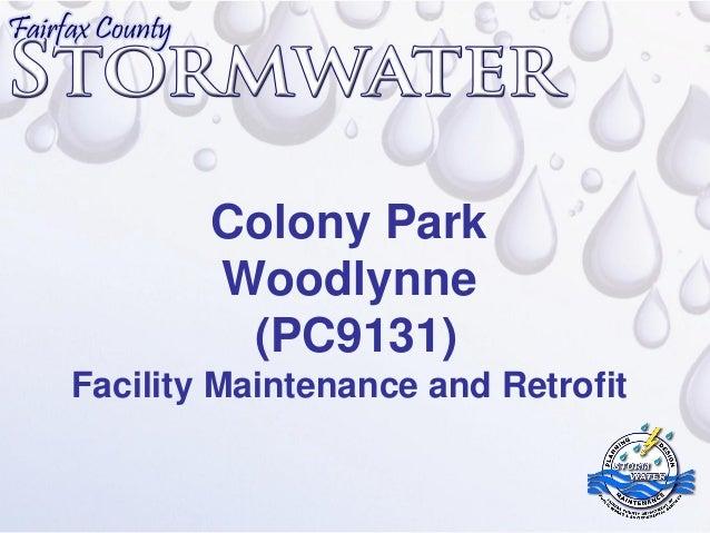 Colony Park        Woodlynne         (PC9131)Facility Maintenance and Retrofit