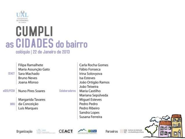 Projeto Bairrosem Lisboa - MapasSínteseLuís Marques, Sara Machado, NunoSoares e Bruno Neves.