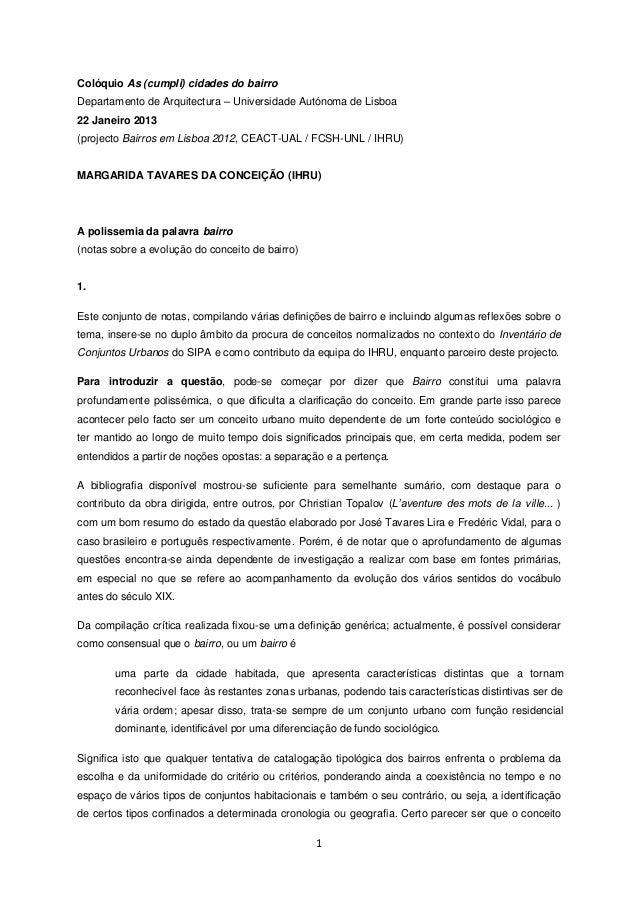 Colóquio As (cumpli) cidades do bairroDepartamento de Arquitectura – Universidade Autónoma de Lisboa22 Janeiro 2013(projec...