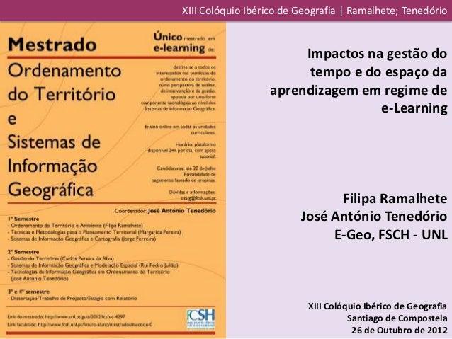 XIII Colóquio Ibérico de Geografia | Ramalhete; Tenedório                       Impactos na gestão do                     ...