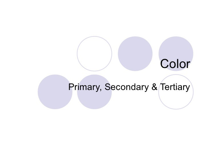 ColorPrimary, Secondary & Tertiary