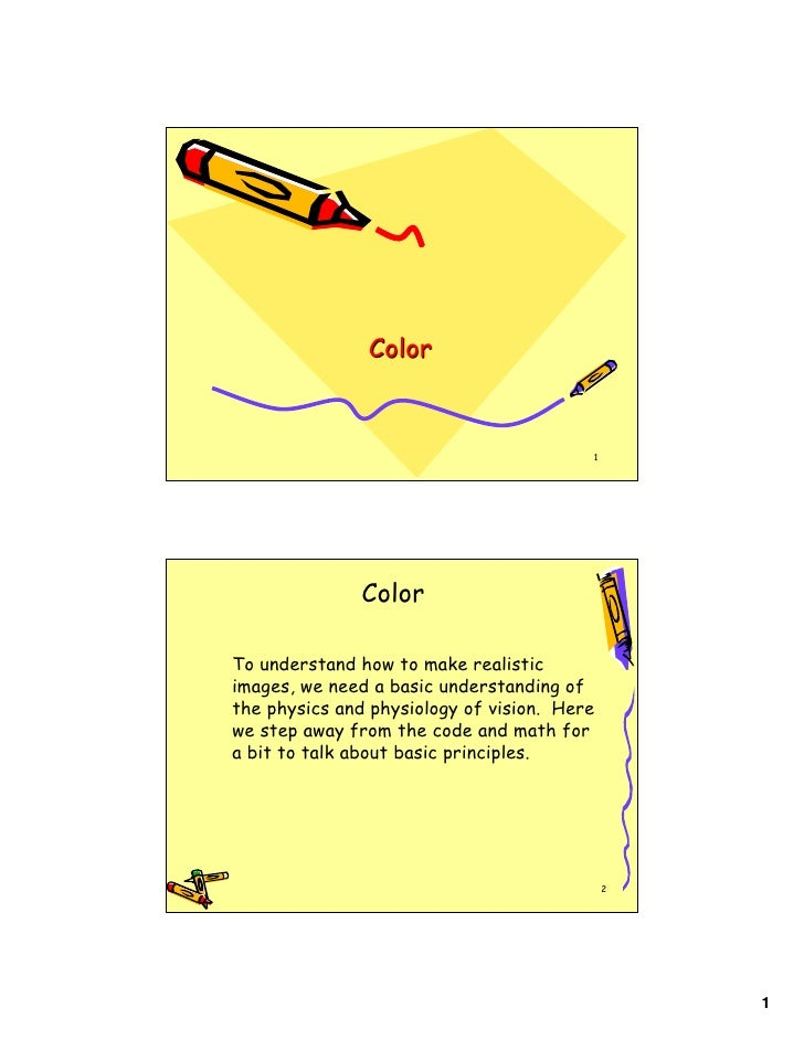 Color                                            1                    Color  To understand how to make realistic images, w...