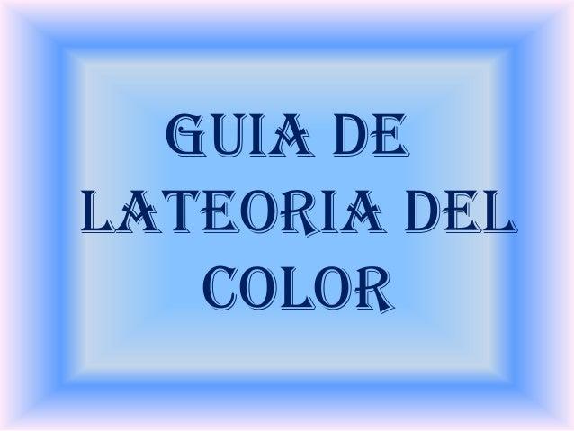 GUIA DELATEORIA DELCOLOR