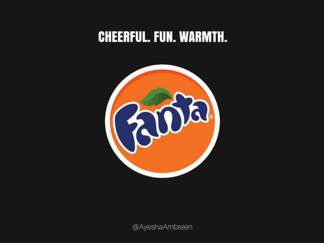 Fanta's Logo: Cheerful. Fun. Warmth.