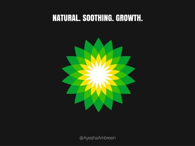 BP's Logo: Natural. Soothing. Growth.