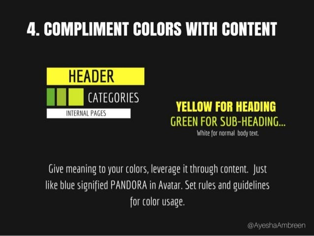 Step 4: Compliment Colors with content – Give meaning to your colors, leverage it through content. Just like blue signifie...