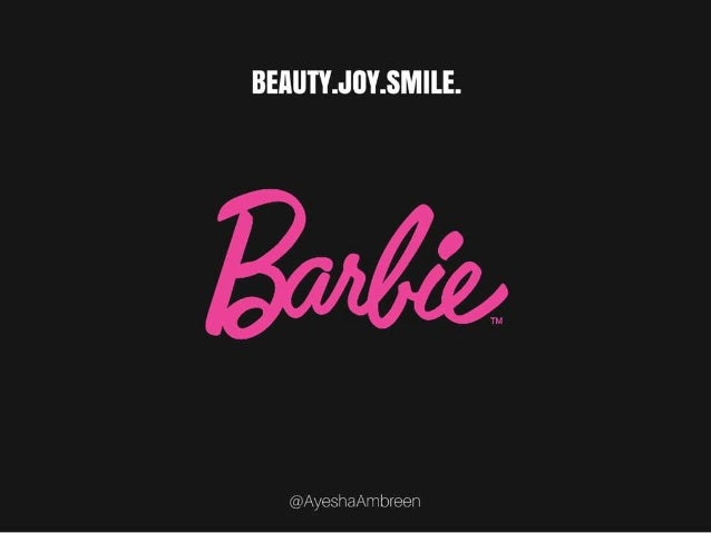 Barbie's Logo: Beauty, joy and smile.