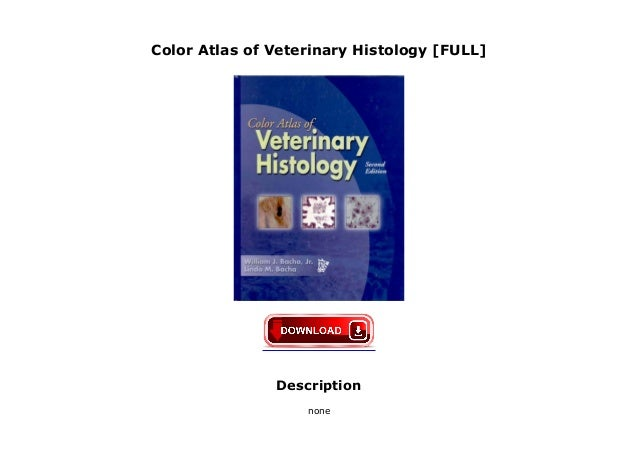 Color Atlas of Veterinary Histology [FULL]