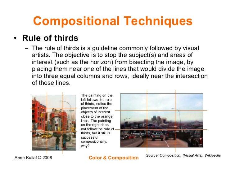 Compositional Techniques <ul><li>Rule of thirds </li></ul><ul><ul><li>The rule of thirds is a guideline commonly followed ...