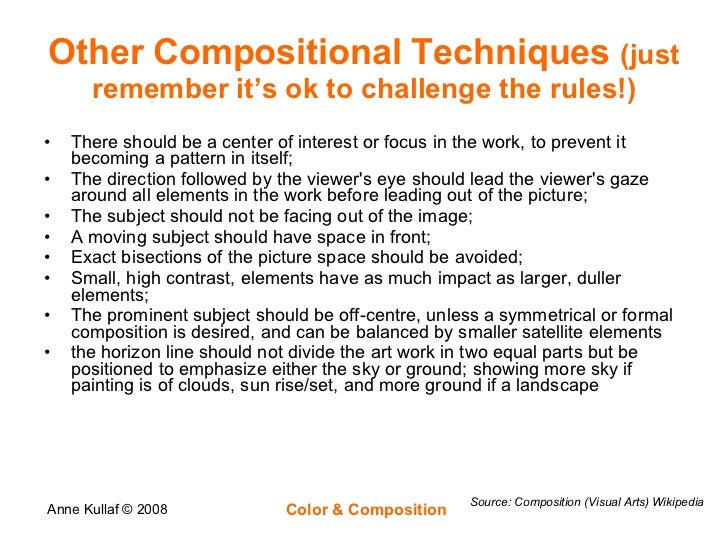 Other Compositional Techniques  (just remember it's ok to challenge the rules!) <ul><li>There should be a center of intere...