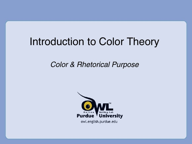 Introduction to Color Theory Color & Rhetorical Purpose