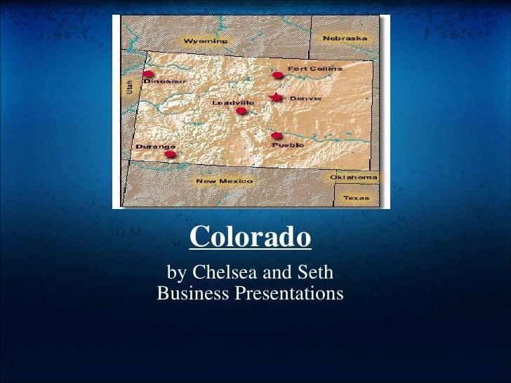 Colorado by Chelsea and Seth Business Presentations