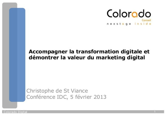 Accompagner la transformation digitale et                   démontrer la valeur du marketing digital               Christo...