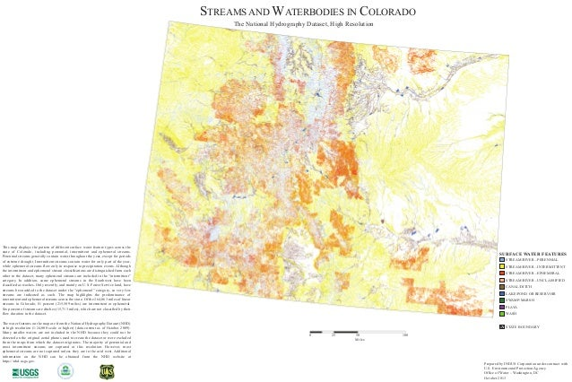 0 25 50 100 Miles The National Hydrography Dataset, High Resolution STREAMS AND WATERBODIES IN COLORADO This map displays ...