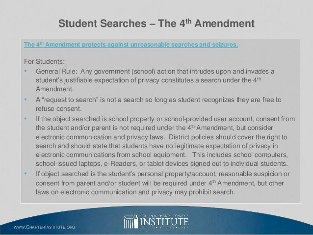 the issues of legal search and seizure at school Students have been subjected to unreasonable search and seizure, including strip searches, video recording, locker searches, and unwarranted drug testing  we believe that all students retain their fourth amendment rights in and out of school are school searches legal  the national youth rights association is dedicated to defending the.