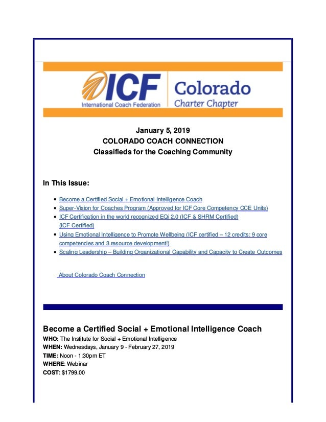 January 5, 2019 COLORADO COACH CONNECTION Classifieds for the Coaching Community In This Issue: Become a Certified Social ...