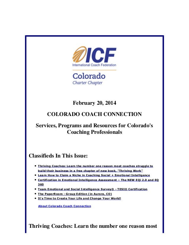 February 20, 2014 COLORADO COACH CONNECTION Services, Programs and Resources for Colorado's Coaching Professionals  Classi...