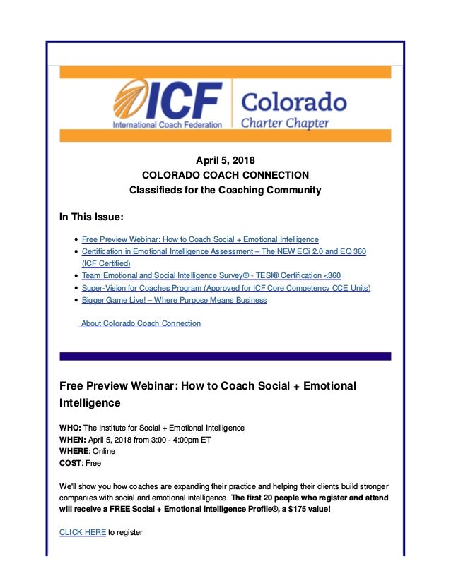April 5, 2018 COLORADO COACH CONNECTION Classifieds for the Coaching Community In This Issue: Free Preview Webinar: How to...