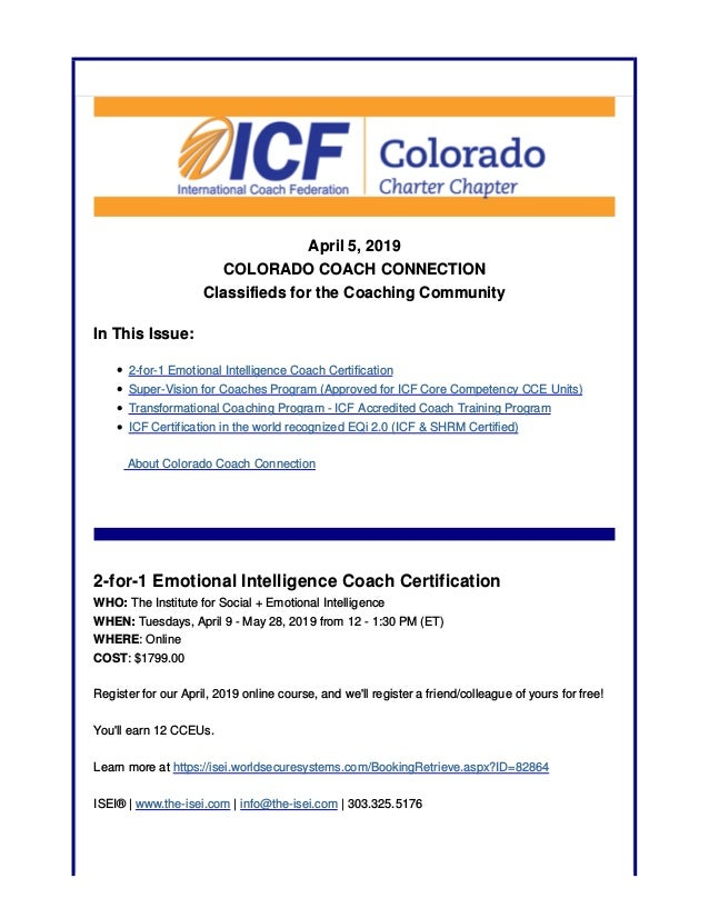 April 5, 2019 COLORADO COACH CONNECTION Classifieds for the Coaching Community In This Issue: 2-for-1 Emotional Intelligen...
