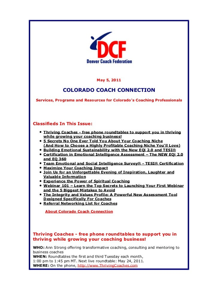May 5, 2011               COLORADO COACH CONNECTION Services, Programs and Resources for Colorados Coaching ProfessionalsC...