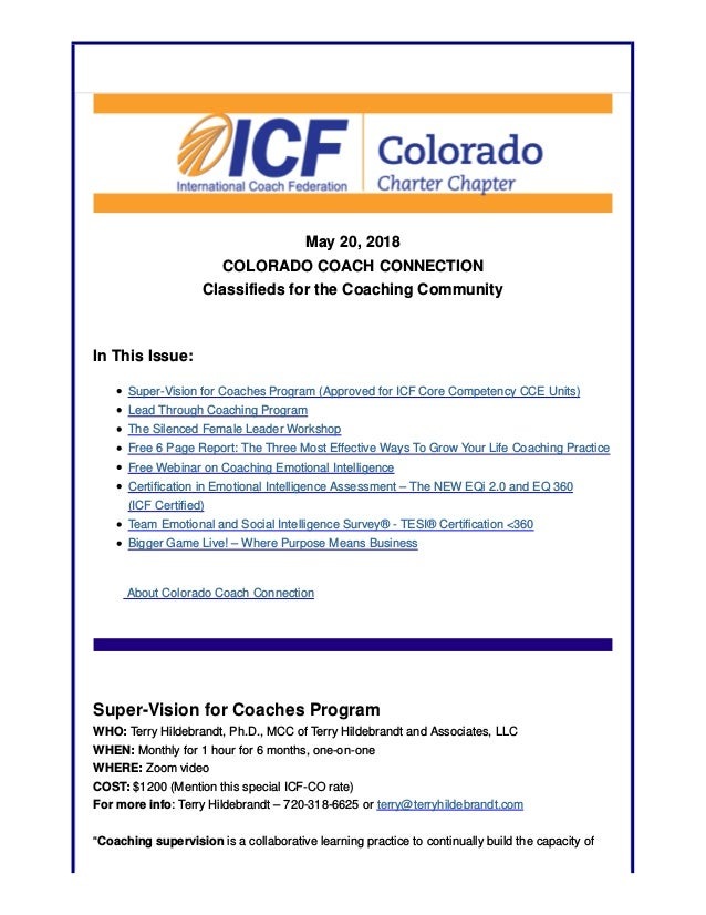 May 20, 2018 COLORADO COACH CONNECTION Classifieds for the Coaching Community In This Issue: Super-Vision for Coaches Prog...