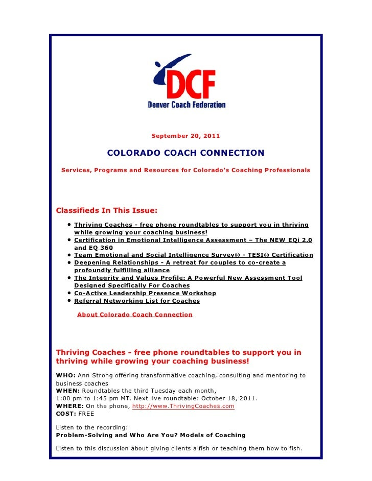 September 20, 2011                 COLORADO COACH CONNECTION Services, Programs and Resources for Colorados Coaching Profe...