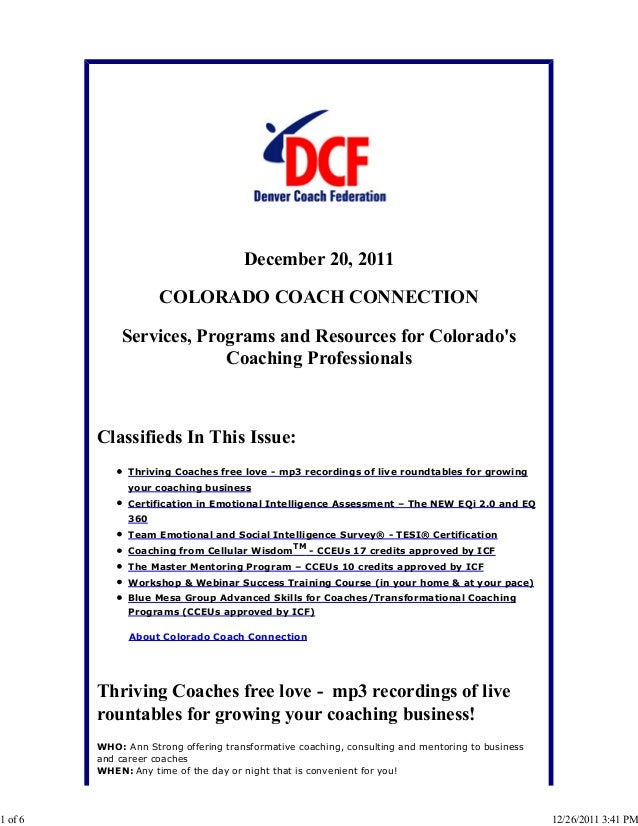 December 20, 2011 COLORADO COACH CONNECTION Services, Programs and Resources for Colorado's Coaching Professionals Classif...