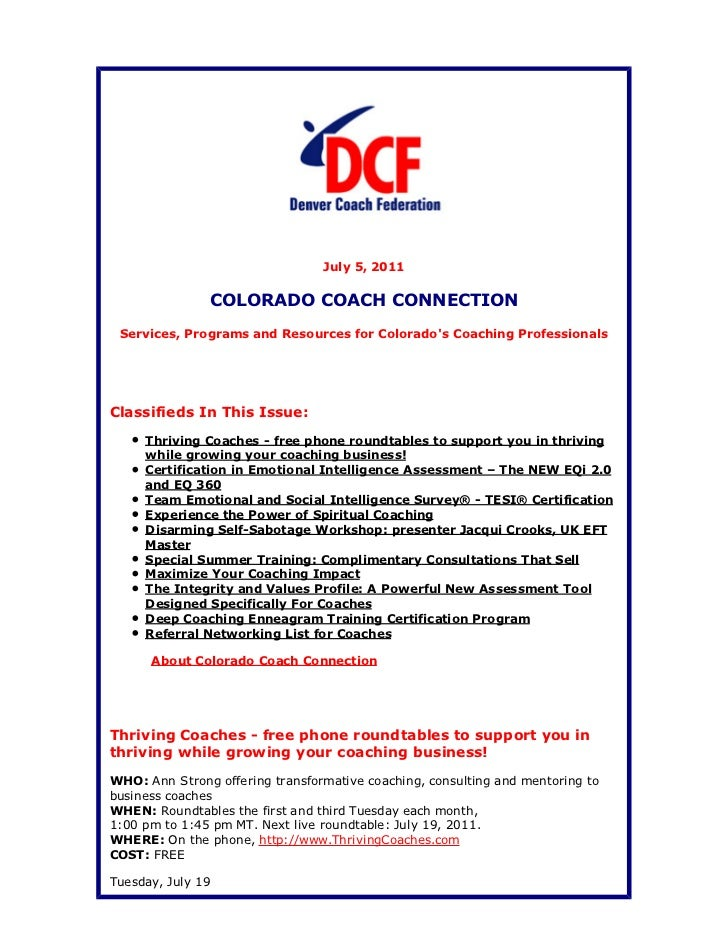 July 5, 2011               COLORADO COACH CONNECTION Services, Programs and Resources for Colorados Coaching Professionals...