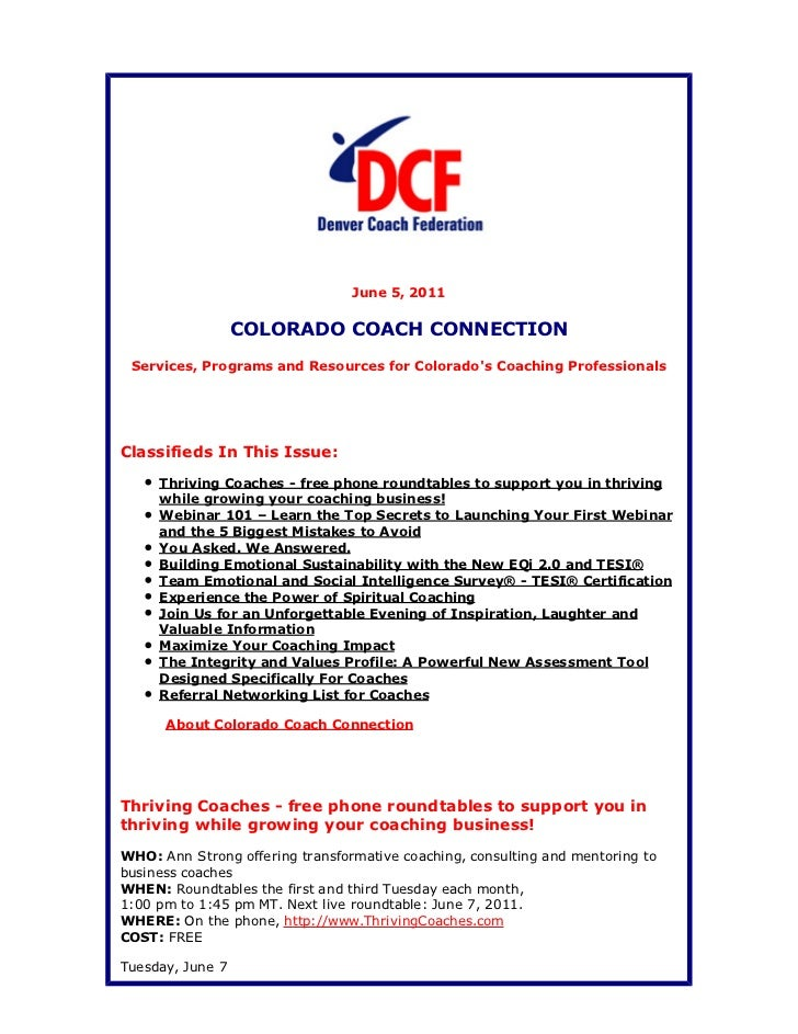 June 5, 2011                  COLORADO COACH CONNECTION Services, Programs and Resources for Colorados Coaching Profession...