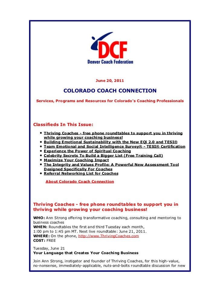 June 20, 2011                COLORADO COACH CONNECTION Services, Programs and Resources for Colorados Coaching Professiona...