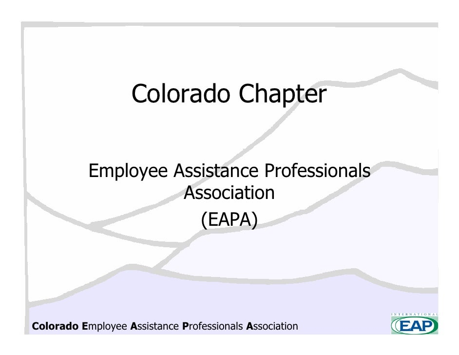 Colorado Chapter             Employee Assistance Professionals                      Association                        (EA...